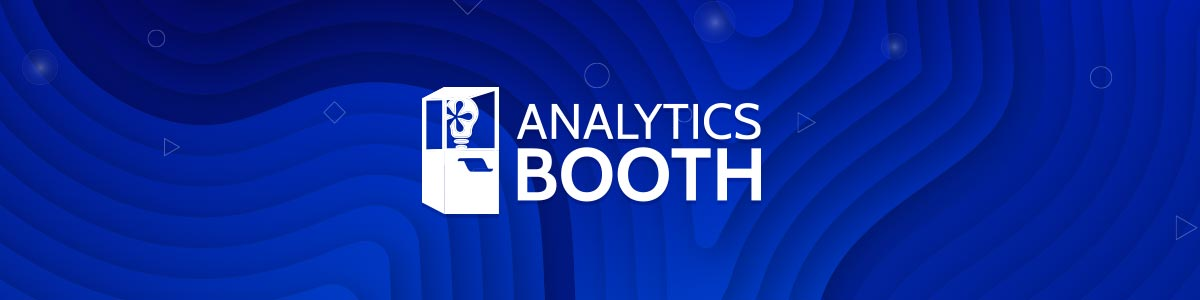 Analytics Booth Banner