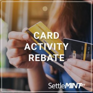 Card Activity Rebate