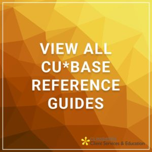 View All CU*BASE Reference Guides