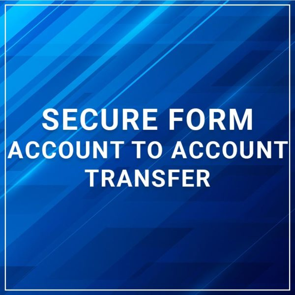 Secure Form a2a Transfer