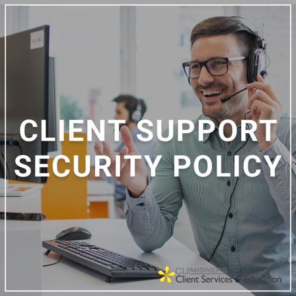 Client Support Security Changes
