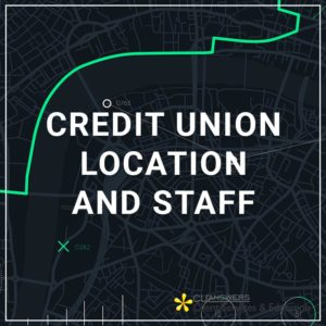 Credit Union Location and Staff