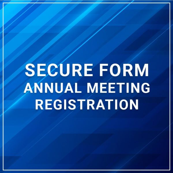 Secure Forms - Annual Meeting Registration