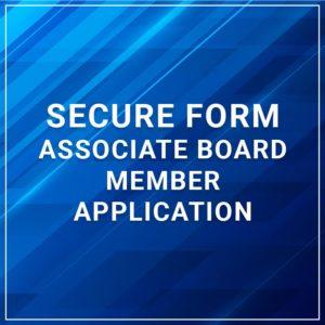 Secure Form - Associate Board Member Application