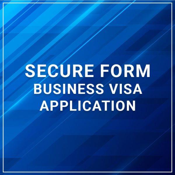 Secure Form - Business VISA Application