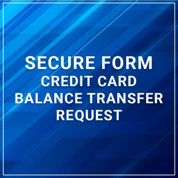 Secure Form - Credit Card Balance Transfer Request