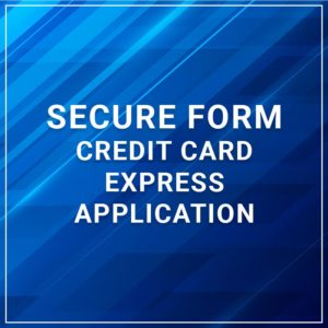 Secure Form - Credit Card Express Application