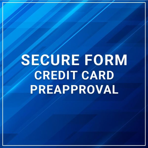 Secure Form - Credit Card Preapproval