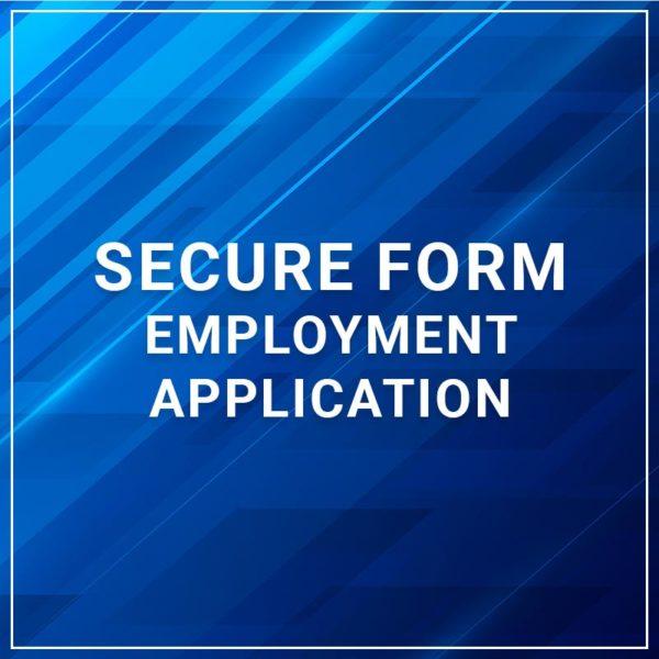 Secure Form - Employment Application