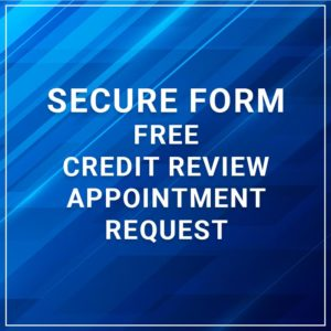 Free Credit Review Appointment Request