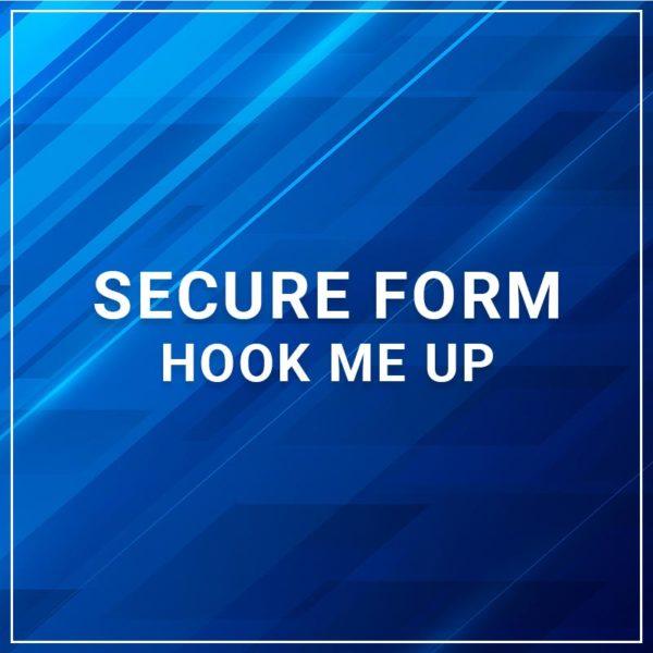 Secure Form - Hook Me Up