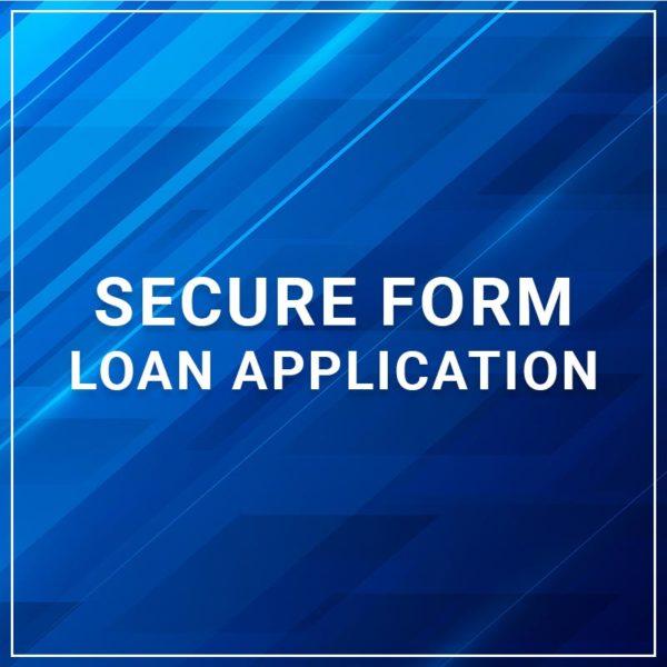 Secure Form - Loan Application