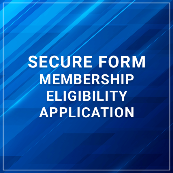 Secure Form - Membership Eligibility/Application