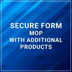 Secure Form - MOP with Additional Products