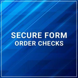 Secure Form - Order Checks
