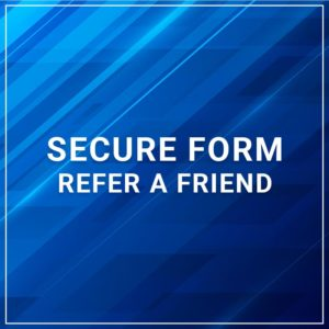 Secure Form - Refer a Friend