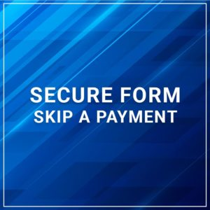 Secure Form - Skip A Payment