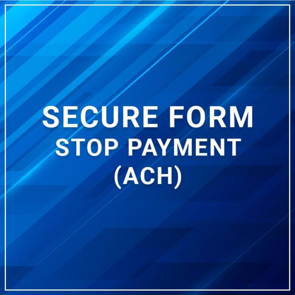 Secure Forms - Stop Payment (ACH)