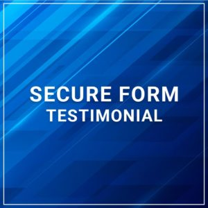 Secure Form - Testimonial