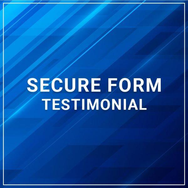 Secure Form - Testimonial