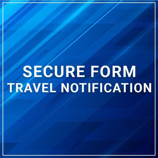 Secure Form - Travel Notification