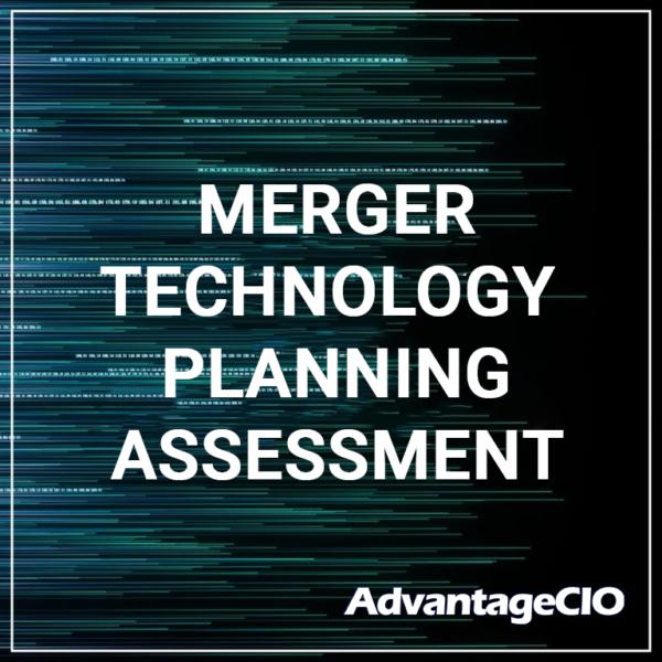 Merger Technology Planning Assessment