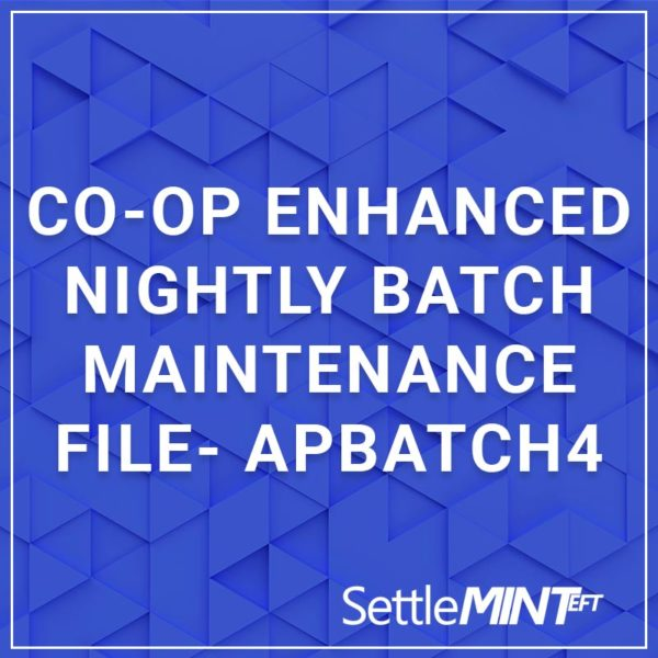 CO-OP Enhanced Nightly Batch Maintenance File - APBATCH4